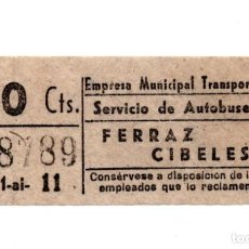 Coleccionismo Billetes de transporte: BILLETE DE AUTOBUS MADRID.- FERRAZ - CIBELES. Lote 123388691