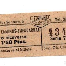 Coleccionismo Billetes de transporte: BILLETE AUTOBUSES MADRID.- CUATRO CAMINOS. FUENCARRAL. PROPAGANDA AL DORSO. MÁQUINA SIGMA. Lote 123389671