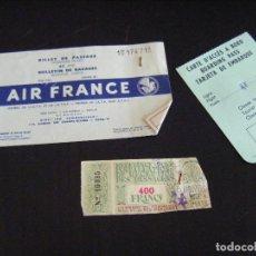 Coleccionismo Billetes de transporte: JML LOTE BILLETE DE AVION AIR FRANCE AÑO 1957 DE MADRID A NIZA CON CARTA DE EMBARQUE Y CAMBIO 400 FR. Lote 123716583