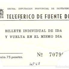 Collectionnisme Billets de transport: BILLETE DE TRANSPORTE, TELEFÉRICO DE FUENTE DE, 1968. Lote 124135651