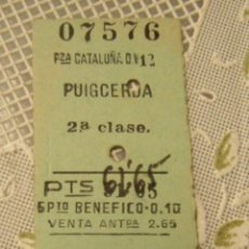 Coleccionismo Billetes de transporte: BILLETE EDMONSON PZA. CATALUÑA - PUIGCERDA EN BUEN ESTADO. Lote 124235987
