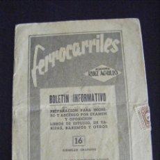 Coleccionismo Billetes de transporte: JML BOLETIN INFORMATIVO FERROCARRILES ACADEMIA RUIZ AGULLO PREPARACION PARA INGRESO 16, SELLO 2 CTS . Lote 124447571