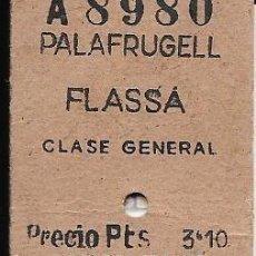 Coleccionismo Billetes de transporte: BILLETE CARRILET DE DE PALAFRUGELL A FLASSA ESTADO . Lote 125057575