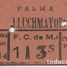Coleccionismo Billetes de transporte: BILLETE EDMONDSON DEL FERROCARRIL DE MALLORCA DE PALMA A LLUCHMAYOR. Lote 125057763