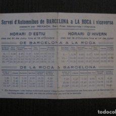 Coleccionismo Billetes de transporte: HORARI SERVEI AUTOMNIBUS BARCELONA A LA ROCA -ANYS 30 -VER FOTOS-(V-14.850) . Lote 125834319