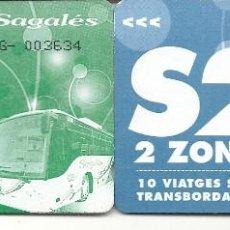 Coleccionismo Billetes de transporte: SAGALES.TARJETAS 10 VIAJES ZONA 2,3. Lote 128465727