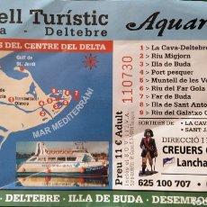 Coleccionismo Billetes de transporte: BILLETE BARCO DELTA DEL EBRO. Lote 140337973