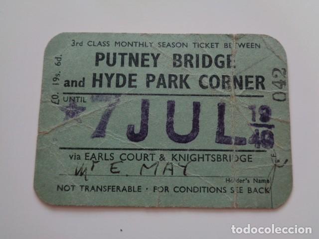 PUTNEY BRIDGE AND HYDE PARK CORNER. 3RD CLASS. 7 JUL. 1940 (Coleccionismo - Billetes de Transporte)