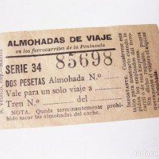 Coleccionismo Billetes de transporte: BILLETE PARA ALMOHADAS DE VIAJE EN LOS FERROCARRILES DE LA PENÍNSULA. DOS PESETAS.. Lote 132746934