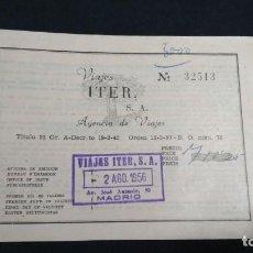 Coleccionismo Billetes de transporte: BILLETE DE VIAJES ITER AGENCIA DE VIAJES EN MUY BUEN ESTADO 1956 VER FOTOS. Lote 133009866