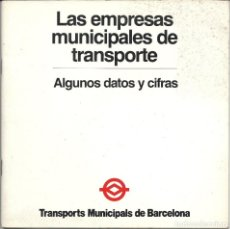 Coleccionismo Billetes de transporte: TMB..1981.DATOS Y CIFRAS. Lote 134909674