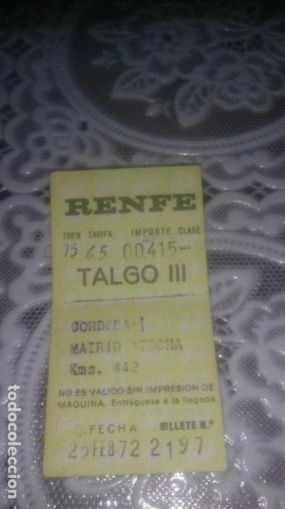 RENFE BILLETE TALGO CORDOBA-MADRID 25 DE FEBRERO 1972 (Coleccionismo - Billetes de Transporte)