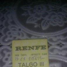 Coleccionismo Billetes de transporte: RENFE BILLETE TALGO CORDOBA-MADRID 25 DE FEBRERO 1972. Lote 135920322