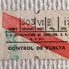 Coleccionismo Billetes de transporte: BILLETE METRO DE BARCELONA: 'IDA Y VUELTA'. IMPRESO EN LAS DOS CARAS.. Lote 136735574