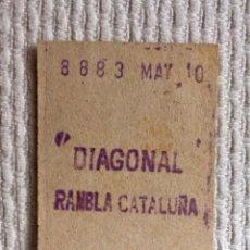 Coleccionismo Billetes de transporte: BILLETE METRO DE BARCELONA. ESTACIÓN DIAGONAL RAMBLA CATALUÑA. AÑOS 60.. Lote 136736422