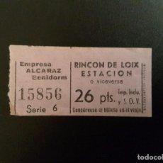 Coleccionismo Billetes de transporte: BILLETE EMPRESA ALCARAZ - ESTACIÓN - RINCÓN DE LOIX Y VICEVERSA SERIE 6. Lote 137186014
