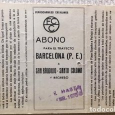 Coleccionismo Billetes de transporte: FERROCARRILES CATALANES: ABONO SEMANAL BARCELONA PLAZA ESPAÑA - SAN BAUDILIO O SANTA COLOMA (1975). Lote 137328646