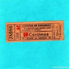 Coleccionismo Billetes de transporte: BILLETE MUY ANTIGUO DE TRANVIAS DE ZARAGOZA 15 CTS 1910/20 TRAYECTO 2º (REVERSO LAS NORMAS). Lote 140315098