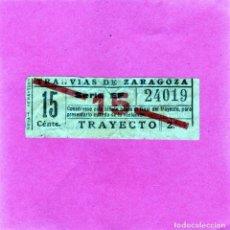 Coleccionismo Billetes de transporte: BONITO Y ANTIGUO BILLETE DE TRANVIAS DE ZARAGOZA 15 CTS.AÑOS 1940/50 TRAYECTO 2º. Lote 140316034