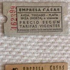 Coleccionismo Billetes de transporte: [LOTE: ] 2 BILLETES DIFERENTES DE AUTOBÚS EMPRESA CASAS. AVENIDA TIBIDABO - PLAZA IBIZA (HORTA). Lote 140859862