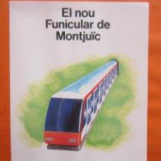 Coleccionismo Billetes de transporte: CARTEL EL NUEVO FUNICULAR DE MONTJUIC MONTJUICH. Lote 141471214