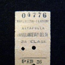 Coleccionismo Billetes de transporte: ANTIGUO BILLETE FERROCARRIL TIPO EDMONDSON. ALTAFULLA - VILLANUEVA Y GELTRU. RENFE TREN. 1962. Lote 142033050