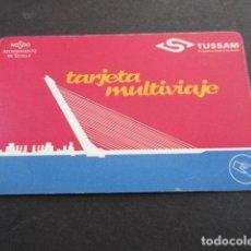 Coleccionismo Billetes de transporte: TARJETA PLASTICO MULTIVIAJE TUSSAM SEVILLA . Lote 142155034