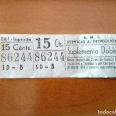Coleccionismo Billetes de transporte: BILLETE CON MATRIZ INSPECCION SUPLEMENTO DOBLE EMT MADRID - TRANVIA RENFE FERROCARRIL AUTOBUS METRO. Lote 144106196