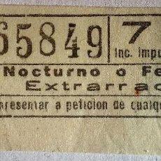 Coleccionismo Billetes de transporte: BILLETE TRANVÍA BARCELONA 'NOCTURNO O FESTIVO EXTRARRADIO'. 7 PESETAS.. Lote 143961342