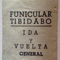 Coleccionismo Billetes de transporte: BILLETE FUNICULAR TIBIDABO (BARCELONA) 'IDA Y VUELTA GENERAL'. 14 PESETAS. ÉSTE ES RARO TAN COMPLETO. Lote 143963034