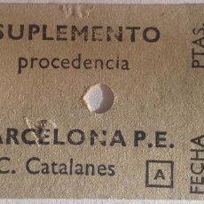 Coleccionismo Billetes de transporte: BILLETE FERROCARRILES CATALANES 'SUPLEMENTO' [POR CAMBIO A CLASE SUPERIOR] PROCEDENCIA BARCELONA P.E. Lote 143975962