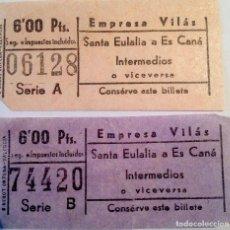 Coleccionismo Billetes de transporte: 2 BILLETES AUTOBÚS EMPRESA VILÁS (IBIZA): TRAYECTO SANTA EULALIA - ES CANÁ O VICEVERSA. 6 PESETAS. Lote 143981166