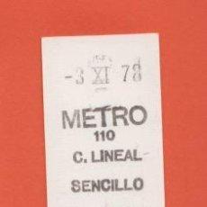 Coleccionismo Billetes de transporte: BILLETE METRO DE MADRID 3/11/1978 - PARADA C. LINEAL - METRO 110 - RENFE TRANVIA FERROCARRIL. Lote 144113050