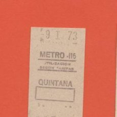 Coleccionismo Billetes de transporte: BILLETE METRO MADRID 9/1/1973 - QUINTANA - METRO 116 - RENFE TRANVIA FERROCARRIL. Lote 144117194
