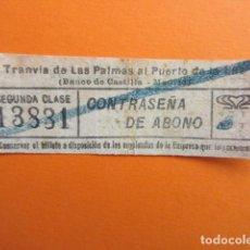 Coleccionismo Billetes de transporte: MUY ANTIGUO CAPICUA 13831 TRANVIA DE LAS PALMAS AL PUERTO DE LA LUZ BANCO CASTILLA MADRID CANARIAS. Lote 144449773