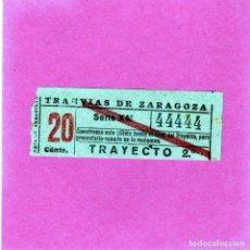 Coleccionismo Billetes de transporte: BILLETE ANTIGUO DE TRANVIAS DE ZARAGOZA CAPICUA MUY CURIOSO BONITO DE CUATROS 20CTS AÑOS 1940. Lote 145378470