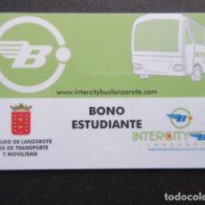 Coleccionismo Billetes de transporte: COLECCION CANARIAS - TARJETA PLASTICO BONO ESTUDIANTE LANZAROTE CABILDO. Lote 145395518