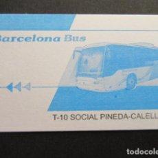 Coleccionismo Billetes de transporte: TARJETA T-10 SOCIAL PINEDA CALELLA. Lote 145417794