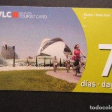 Coleccionismo Billetes de transporte: TARJETA TURISTICA 7 DIAS VALENCIA. Lote 145418102