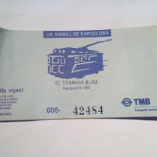 Coleccionismo Billetes de transporte: BILLETE EL TRANVIA BLAU IDA/VUELTA. Lote 146115058