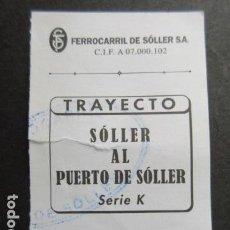 Coleccionismo Billetes de transporte: FERROCARRIL DE SOLLER MALLORCA TRANVIA SOLLER PUERTO. Lote 146375798