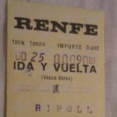 Coleccionismo Billetes de transporte: ANTIGUO BILLETE RENFE RIPOLL- PLAZA CATALUÑA BARCELONA 1972. Lote 147651986