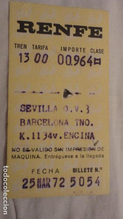 ANTIGUO BILLETE RENFE SEVILLA-BARCELONA 1972 (Coleccionismo - Billetes de Transporte)
