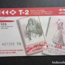 Coleccionismo Billetes de transporte: ANTIGUA TARJETA METRO T2 FERROCARRIL METROPOLITANO - TIBIDABO 1997 - 125 AÑOS DEL TRANVIA. Lote 150098910
