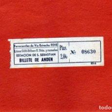 Coleccionismo Billetes de transporte: BILLETE DE TREN DE PAPEL FERRO. VIA ESTRECHA FEVE BILLETE DE ANDEN LINEA 038 BILBAO-S.STAN Y RAM 2PT. Lote 150630682
