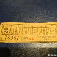 Coleccionismo Billetes de transporte: TRANVÍA DE MIRANDA S.A. CAPICÚA 78987 VER TRAYECTOS. Lote 151886026
