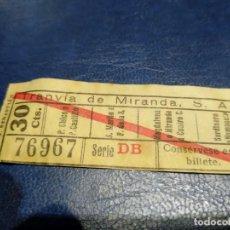 Coleccionismo Billetes de transporte: TRANVÍA DE MIRANDA S.A. CAPICÚA 76967 VER TRAYECTOS. Lote 151886794