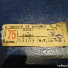 Coleccionismo Billetes de transporte: TRANVÍA DE MIRANDA S.A. CAPICÚA 83738 VER TRAYECTOS SOBRE CARGA. Lote 151887550