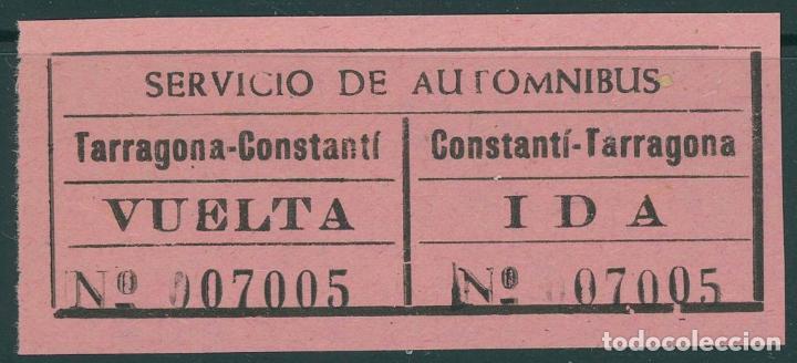 BILLETE DE SERVICIO DE AUTOBUSES // TARRAGONA - CONSTANTI // Z58 (Coleccionismo - Billetes de Transporte)
