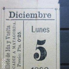 Coleccionismo Billetes de transporte: BILLETE IDA VUELTA VAPOR CADIZ MATAGORDA EJIDO ALMERIA5 DICIEMBRE 1898 QUIZA COMPAÑIA TRANSATLANTICA. Lote 152012658